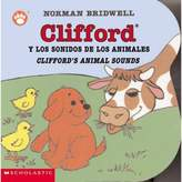 "Scholastic Clifford's Animal Sounds/Clifford y los Sonidos de los Animales"" by Norman Bridwell"