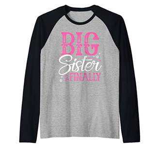 Big Sister Finally Baby Reveal Pregnancy Announcement Girl Raglan Baseball Tee