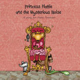 Jonny's Sister The Princess And The Mysterious Noise Book