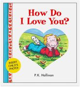 """Bed Bath & Beyond """"How Do I Love You?"""" 25th Anniversary Edition Board Book by P.K. Hallinan"""