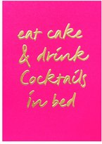 Oliver Bonas Eat Cake Drink Cocktails Card