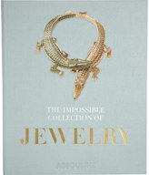 Assouline The Impossible Collection of Jewelry: The 100 Most Important Jewels of the Twentieth Century