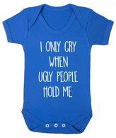 FLOSO Baby Girls/Boys I Only Cry When Ugly People Hold Me Short Sleeve Bodysuit (12-18 Months)