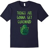 """Men's """"Things Are Gonna Get Guacward"""" Novelty T-Shirt Small"""