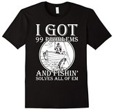 Special Tee Men's I Got 99 Problems And Fishing Solves All Of Them T-Shirt Medium