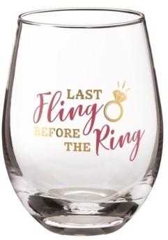"Lillian Rose Last Fling Before The Ring"" Stemless Wine Glass"