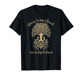 Church's Nature Is My And Love Is My Religion Faith T-Shirt