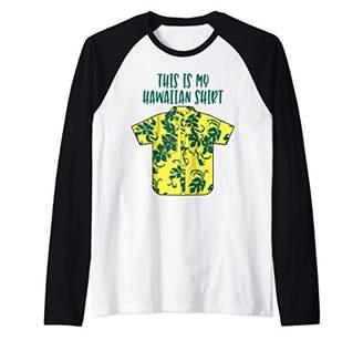 This Is My Hawaiian Shirt Aloha Hawaii Tropical Beach Party Raglan Baseball Tee
