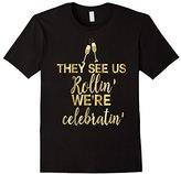 Bridesmaid Shirt Rollin Celebrating Drunk Bachelorette Gold