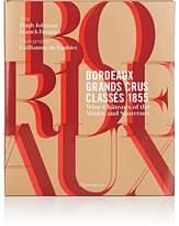 Rizzoli Bordeaux Grands Crus Classés 1855: Wine Châteaux Of The Médoc & Sauternes