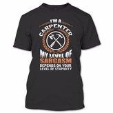 OMGSHIRTS I'm A Carpenter My Level Of Sarcasm T Shirt, Carpenter Shirt, Awesome Shirt Unisex (L,Black)