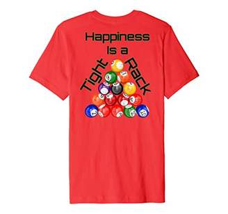 Funny Billiards Happiness Is A Tight Rack Premium T-Shirt