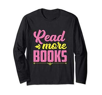 LIBRARY Read More Books School Teachers Long Sleeve T-Shirt