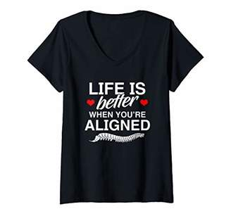 Womens Life Is Better When You're Aligned - Chiropractor Funny Gift V-Neck T-Shirt