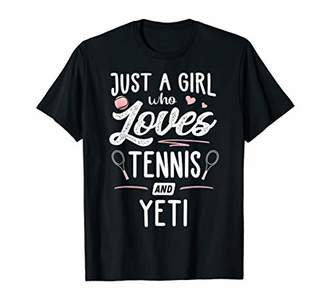 Just A Girl Who Loves Tennis And Yeti Gift Women T-Shirt