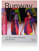Rizzoli Runway: The Spectacle Of Fashion