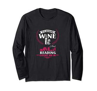 Funny Red White Wine Book Reading Lover Saying Gift Women Long Sleeve T-Shirt