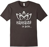 Namaste In Bed T Shirt | Funny Yoga T Shirt