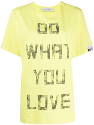 Golden Goose Do What You Love print T-shirt
