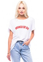 Sub Urban Riot Suburban Riot Brunch or Die Loose Tee in White
