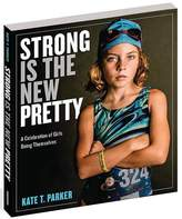 Athleta Strong Is The New Pretty Book