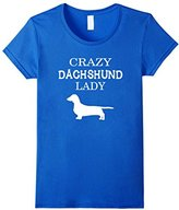Women's Dachshund - Crazy Dachshund Lady T-shirt Large