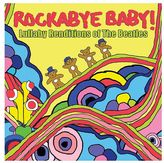 Rockabye Baby Music Lullaby Renditions Of The Beatles
