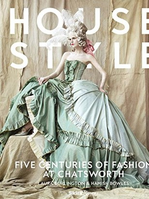 Ingram Books House Style: Five Centuries of Fashion at Chatsworth