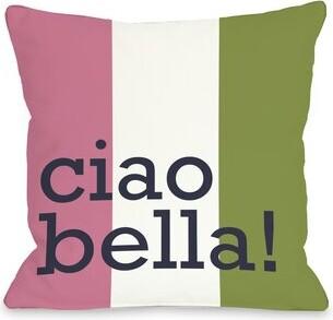 Ciao Bella One Bella Casa Throw Pillow One Bella Casa