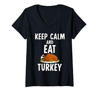 Womens Keep Calm And Eat Turkey Funny Thanksgiving Gift V-Neck T-Shirt