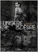 """Rizzoli La Perla: Lingerie and Desire"""" by Isabella Cardinali"""