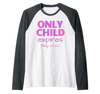 Only Child Expires May 2020 Announce Big Sister Sibling Raglan Baseball Tee