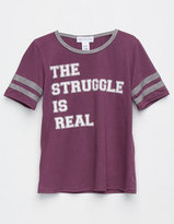 Full Tilt The Struggle Is Real Girls Varsity Tee
