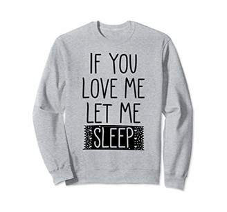 Kids Let Me Sleep Girl Pajamas Love Me Sleepover Bedtime Sweatshirt