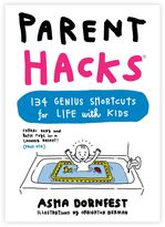 """Parent Hacks"" Book by Asha Dornfest"