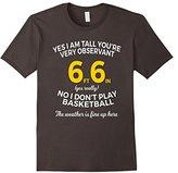 Mens Big Tall Man Funny T Shirt Gifts Idea 6 Foot 6 inch