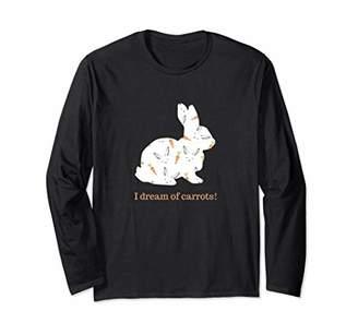 Bunny Lovers I Dream of Carrots Long Sleeve T-Shirt