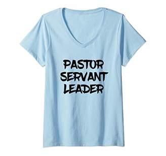 Church's Womens Pastor Servant Leader Gift V-Neck T-Shirt