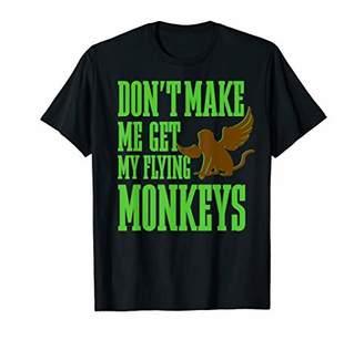 Wizard of OZ Wicked Witch Get My Flying Monkeys T-Shirt