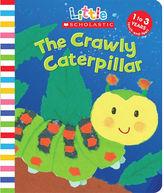 Crawly Caterpillar (Little Scholastic)