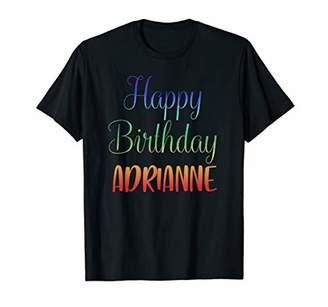 IDEA Happy Birthday Adrianne Gift T-Shirt
