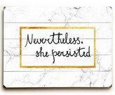 One Bella Casa Nevertheless She Persisted White Planked Wood Wall Decor By Obc