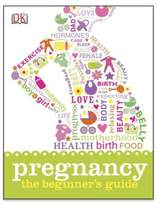 DK Publishing Pregnancy: The Beginner's Guide
