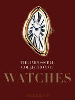 Assouline The Impossible Collection of: Watches book
