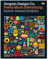 Abrams Draplin Design Co.: Pretty Much Everything
