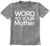 Urban Smalls Spot Gray 'Word to Your Mother' Tee - Toddler & Boys