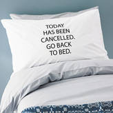 Minna's room 'Today Has Been Cancelled' Pillowcase