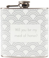 """Cathy's Concepts Cathys concepts 6-oz. """"Will You Be My Maid of Honor?"""" Flask"""