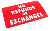 FindingKing No Refunds or Exchanges Display Sign Window Wall Unit