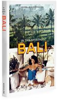 Assouline In the Spirit of Bali